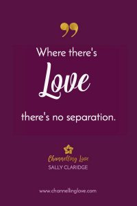Where there's Love, there's no separation.